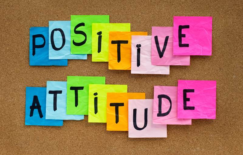 Having a positive attitude towards life helps build lasting happiness