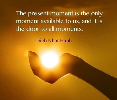 The present moment is the only moment available to us so enjoy it